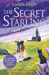 The secret starling, Illustrated by Kim Geyer