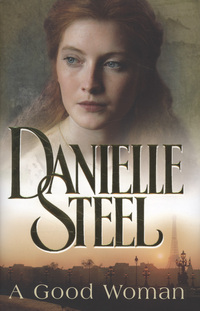A good woman, Danielle Steel