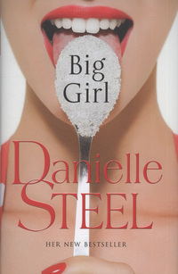 Big girl, a novel, Danielle Steel