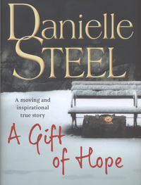 A gift of hope, helping the homeless, Danielle Steel