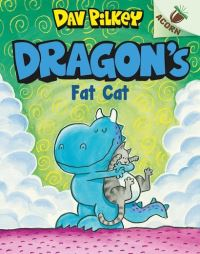Dragon's fat cat, illustrated by Dav Pilkey