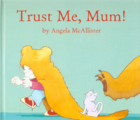 Trust me, Mum!, illustrated by R. Collins