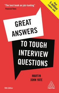 Great answers to tough interview questions, Martin John Yate