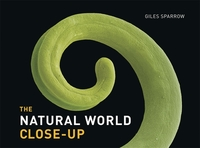 The natural world close-up, Giles Sparrow