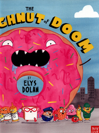 The doughnut of doom, Illustrated by Elys Dolan