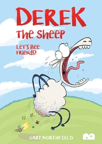Derek the sheep, let's bee friends, Illustrated by Gary Northfield