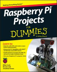 Raspberry Pi projects for dummies / by Mike Cook, Jonathan Evans, and Brock Craft