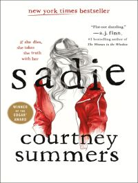 Sadie, [electronic resource], Courtney Summers