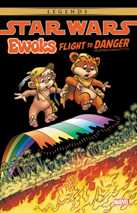 Ewoks, flight to danger, Illustrated by Warren Kremer
