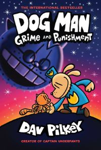 Grime and punishment, Illustrated by Dav Pilkey