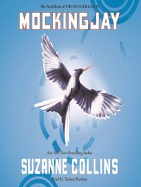 Mockingjay, [electronic resource], Suzanne Collins