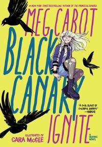 Black Canary, ignite, Illustrated by Cara McGee