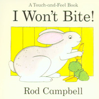 I won't bite!, a touch and feel book