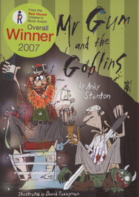Mr Gum and the goblins, illustrated by D. Tazzyman