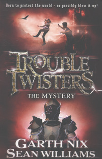 Trouble twisters, book three : the mystery