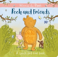 Pooh and friends, a touch-and-feel book