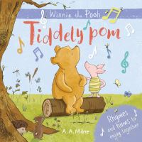 Tiddely pom, Illustrated by Eleanor Taylor