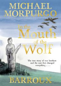 In the mouth of the wolf, Illustrated by Barroux