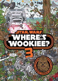 Where's the Wookiee?, 3, Illustrated by Ulises Farinas