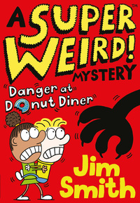 Danger at Donut Diner, Illustrated by Jim Smith