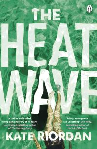 The heatwave, [electronic resource], Kate Riordan