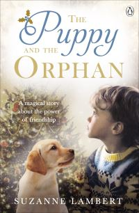 The puppy and the orphan, Suzanne Lambert