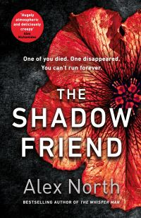 The shadow friend, Alex North