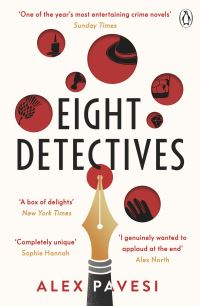 Eight detectives, [electronic resource], Alex Pavesi