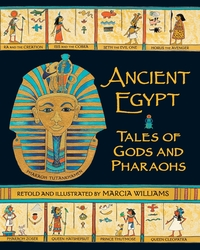 Ancient Egypt, tales of gods and pharaohs, illustrated by M. Williams