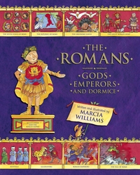 The Romans, gods, emperors and dormice, illustrated by M. Williams