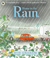 Home in the rain, Illustrated by Bob Graham