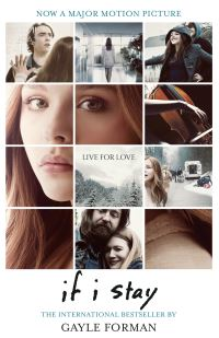 If I stay, [electronic resource], Gayle Forman
