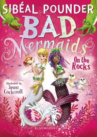 Bad mermaids on the rocks, Illustrated by Jason Cockcroft