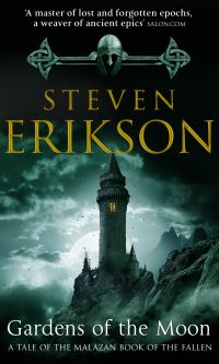 Gardens of the moon, [electronic resource], Steven Erikson