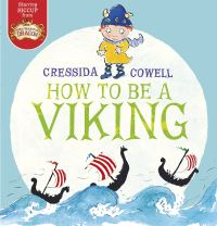 How to be a viking, illustrated by C. Cowell