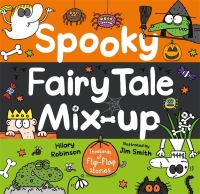 Spooky fairy tale mix-up, Illustrated by Jim Smith