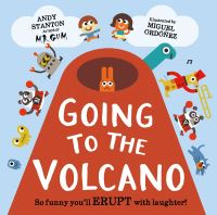 Going to the volcano, Illustrated by Miguel Ordonez