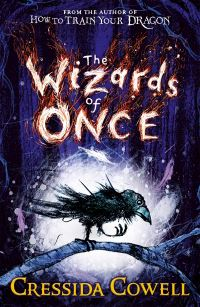 The Wizards of Once, Illustrated by Cressida Cowell