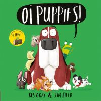 Oi puppies!, Illustrated by Jim Field
