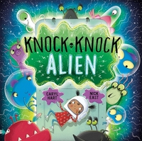 Knock knock alien / Illustrated by Nick East