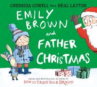 Emily Brown and Father Christmas, Illustrated by Neal Layton