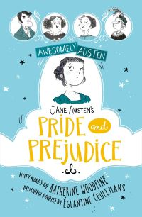 Pride and prejudice, Illustrated by Eglantine Ceulemans, retold by Katherine Woodfine