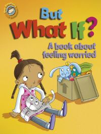 But what if?, [electronic resource], written by Sue Graves, illustrated by Desideria Guicciardini