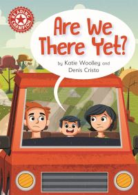 Are we there yet?, Illustrated by Denis Cristo