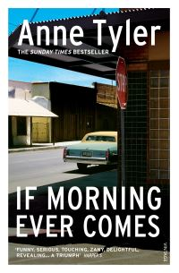If morning ever comes, [electronic resource], Anne Tyler