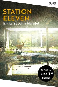 Station eleven, [electronic resource], by Emily St. John Mandel