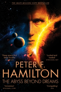 The abyss beyond dreams, Peter F. Hamilton