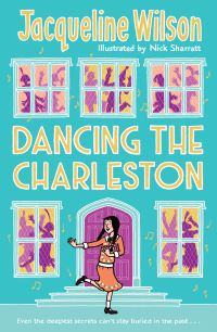 Dancing the Charleston, [electronic resource], Jacqueline Wilson, illustrated by Nick Sharratt