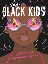 The black kids / Christina Hammonds Reed