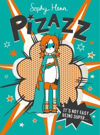 Pizazz, Illustrated by Sophy Henn
